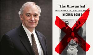 Holocaust Remembrance Author Talk: Michael Dobbs, ...