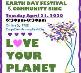 50th Anniversary of Earth Day Festival and Community Sing: A Call to Action