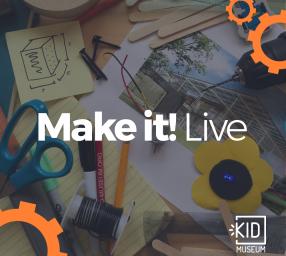 Make it! Live