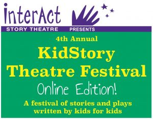 InterAct Story Theatre's 4th Annual KidStory Theat...