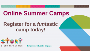 Story Tapestries Online Summer Camps and Programs
