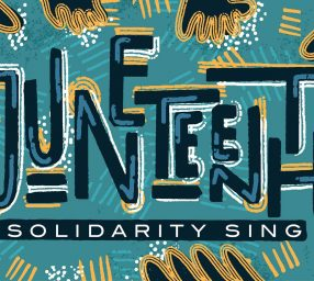 Juneteenth Solidarity Sing for Black Lives