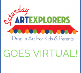 Saturday Art Explorers Goes Virtual!