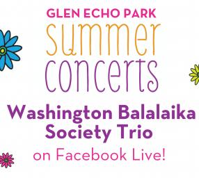 Glen Echo Park VIRTUAL Summer Concert: Washington Balalaika Society Trio