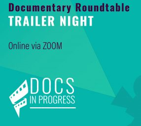 Documentary Roundtable: Trailer Night