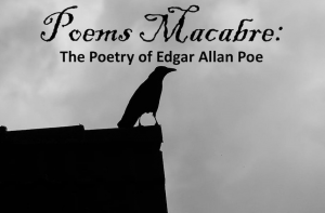 Poems Macabre: The Poetry of Edgar Allan Poe