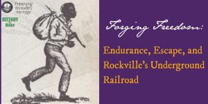 Forging Freedom: Endurance, Escape, and Rockville'...