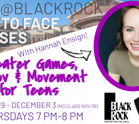 Theater Games, Improv, and Movement for Teens at BlackRock