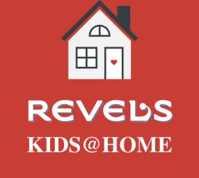 RevelsKids@Home Virtual Workshops