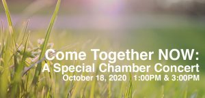 Come Together NOW: A Special Chamber Concert