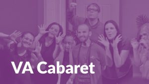 ArtStream's VA Cabaret Presents: Never Need a Reas...