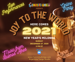 Joy to the World Here Comes 2021 New Year's Milonga