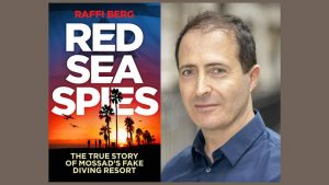 Red Sea Spies: The True Story of Mossad's Fake Diving Resort