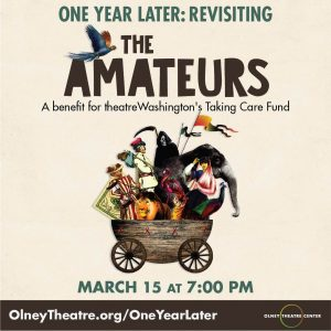 One Year Later: Revisiting The Amateurs with playw...