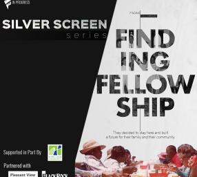 Silver Screen Series: Finding Fellowship