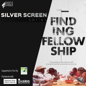 Silver Screen Series: Finding Fellowship