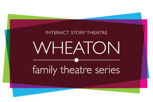 Call for Performing Artists and Ensembles for Wheaton Family Theatre Series for Fall 2021