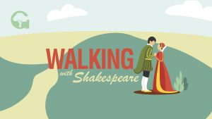 Walking with Shakespears