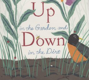 "Storytime at the Arts Barn: ""Up in the Garden, Down in the Dirt"""