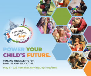 Remake Learning Days DMV
