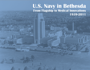 """""""The Navy in Bethesda: From Navy Flagship to Med..."""