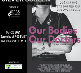 Silver Screen Series: Our Bodies Our Doctors