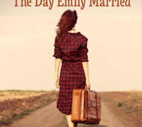 The Day Emily Married by Horton Foote