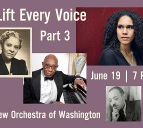 Lift Every Voice Part Three: Juneteenth Celebration