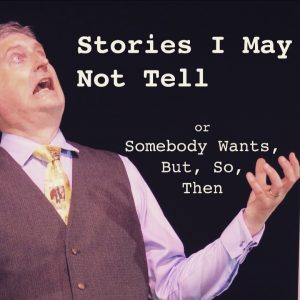 Stories I May Not Tell