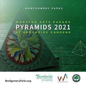 Pyramids Art Exhibit at Brookside Gardens
