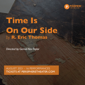 Time Is On Our Side by R. Eric Thomas