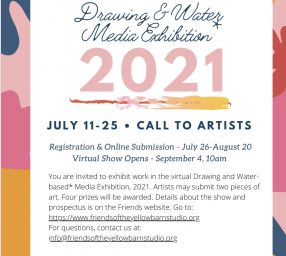 Friends of the Yellow Barn Studio Drawing and Water Based Media 2021-CALL
