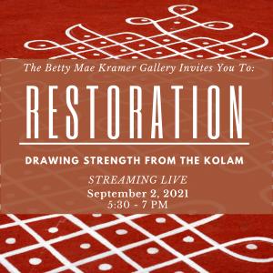 Restoration: Drawing Strength from the Kolam