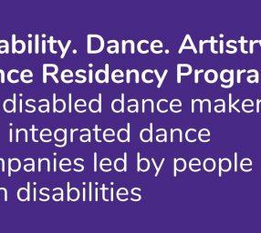 Disability. Dance. Artistry. Residency Program