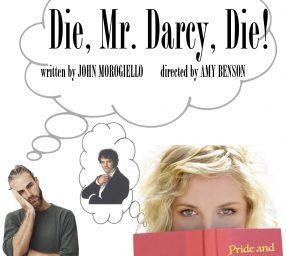Die, Mr. Darcy, Die!