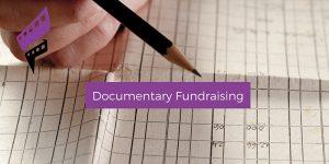 Documentary Fundraising